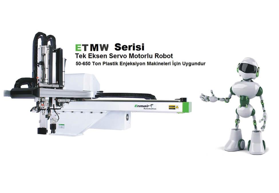 ETMW Serisi Tek Eksen Servo Robot